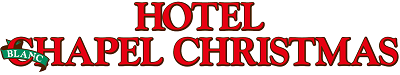 HOTEL BLANC CHAPEL CHRISTMAS 成田